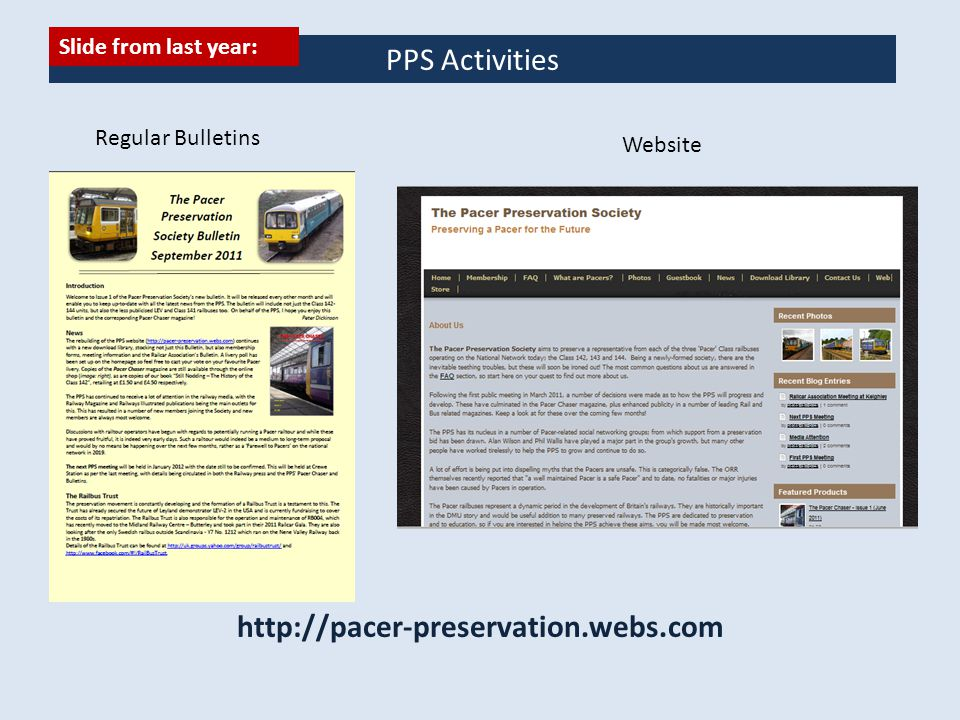 PPS Activities Regular Bulletins Website http://pacer-preservation.webs.com Slide from last year: