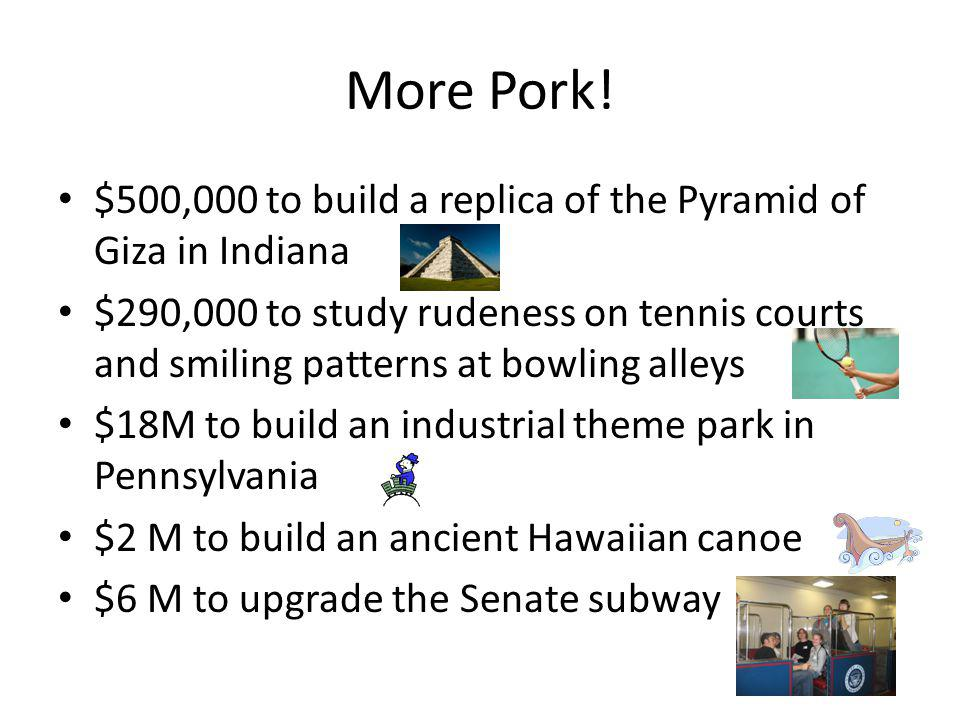 More Pork.