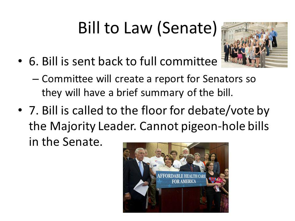 Bill to Law (Senate) 6.