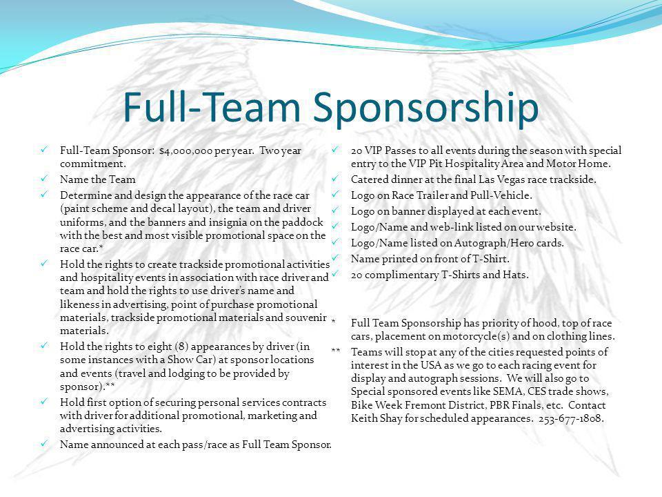 Full-Team Sponsorship Full-Team Sponsor: $4,000,000 per year.