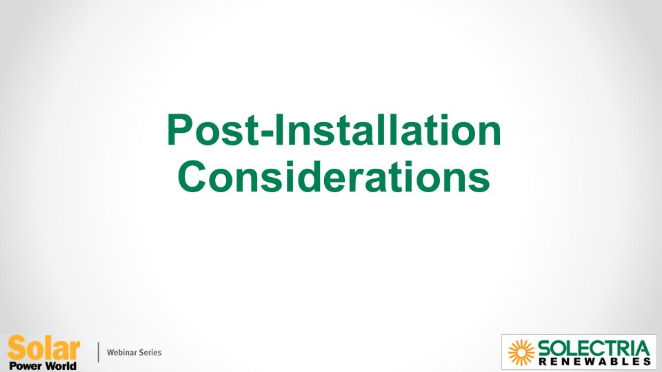 Post-Installation Considerations