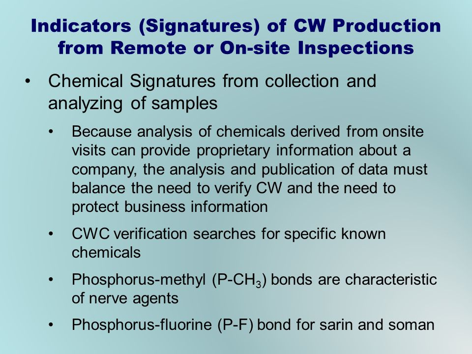 Chemical Signatures from collection and analyzing of samples Because analysis of chemicals derived from onsite visits can provide proprietary informat