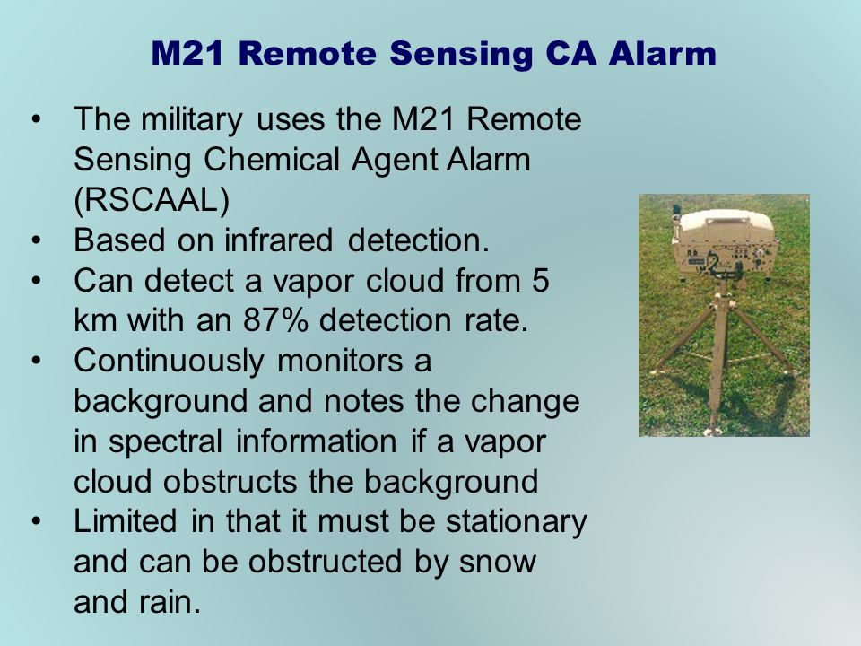 The military uses the M21 Remote Sensing Chemical Agent Alarm (RSCAAL) Based on infrared detection.