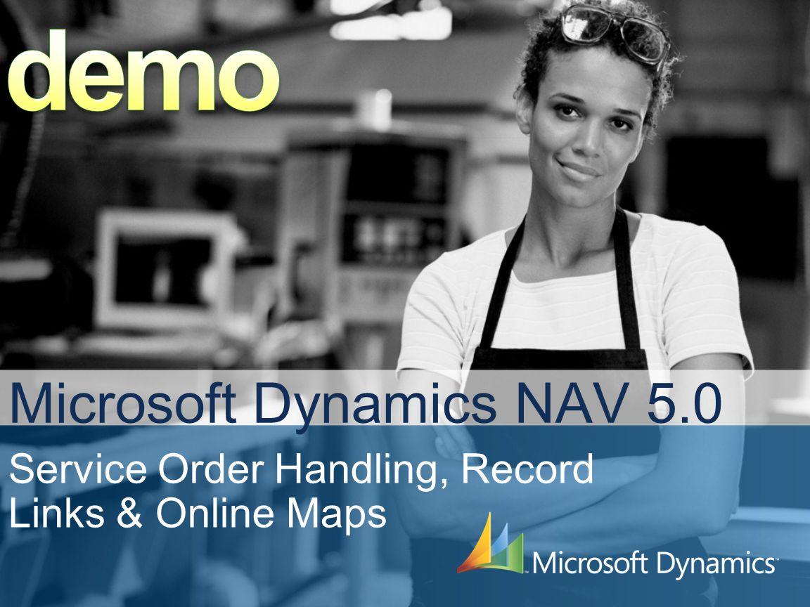 Microsoft Dynamics NAV 5.0 Service Order Handling, Record Links & Online Maps