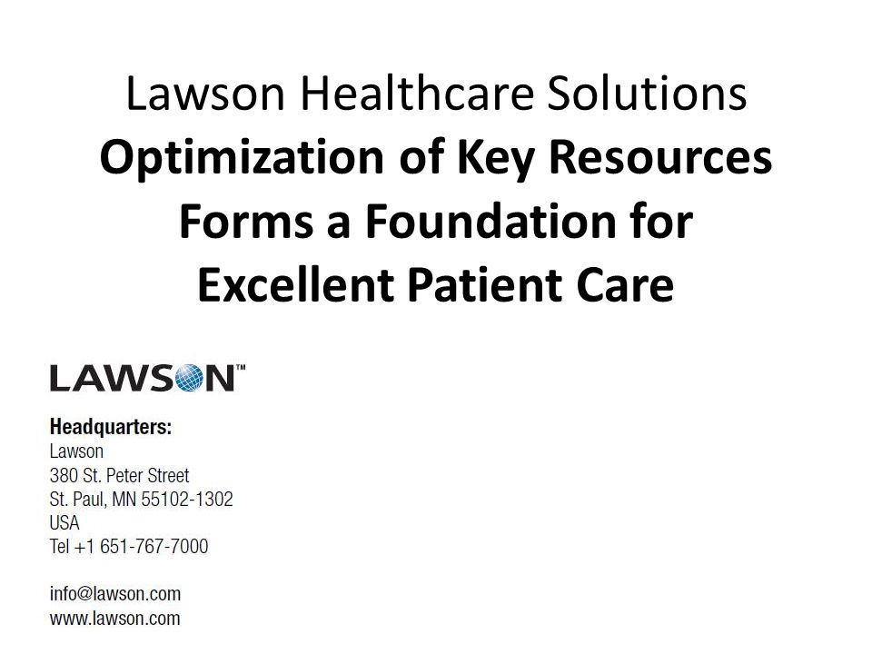 Lawson Healthcare Solutions Optimization of Key Resources Forms a Foundation for Excellent Patient Care