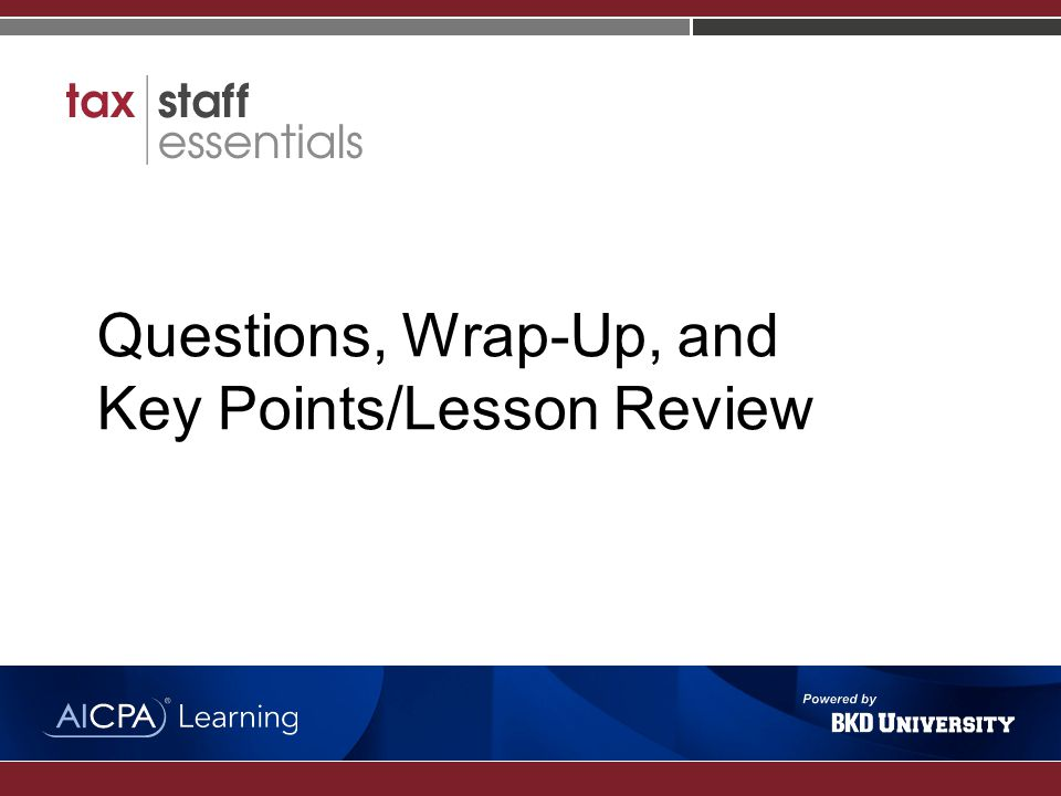 Questions, Wrap-Up, and Key Points/Lesson Review