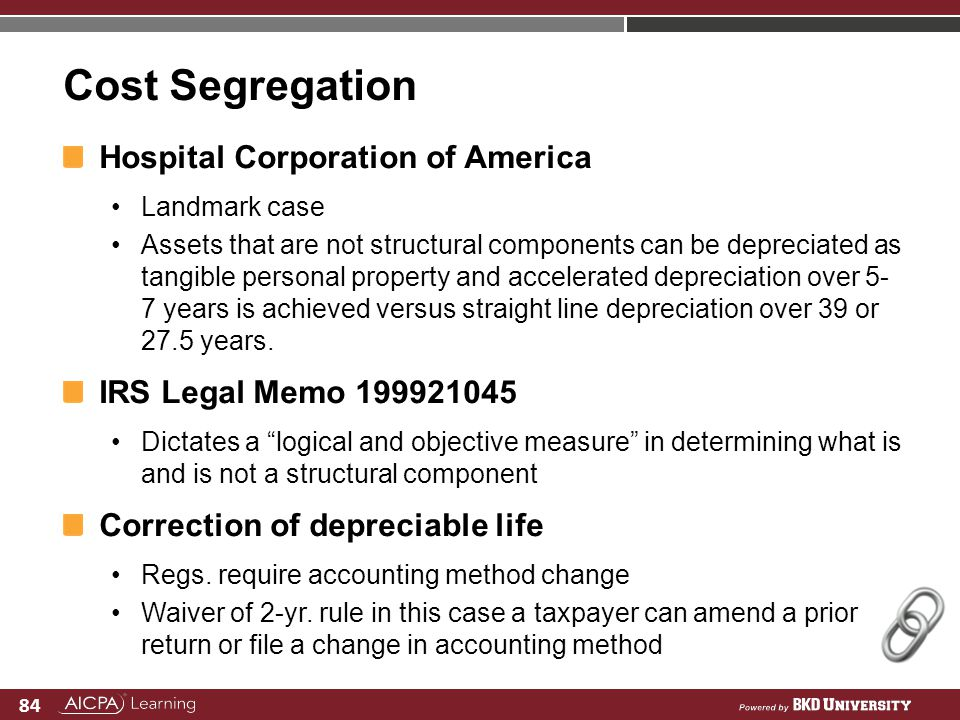 84 Cost Segregation Hospital Corporation of America Landmark case Assets that are not structural components can be depreciated as tangible personal pr