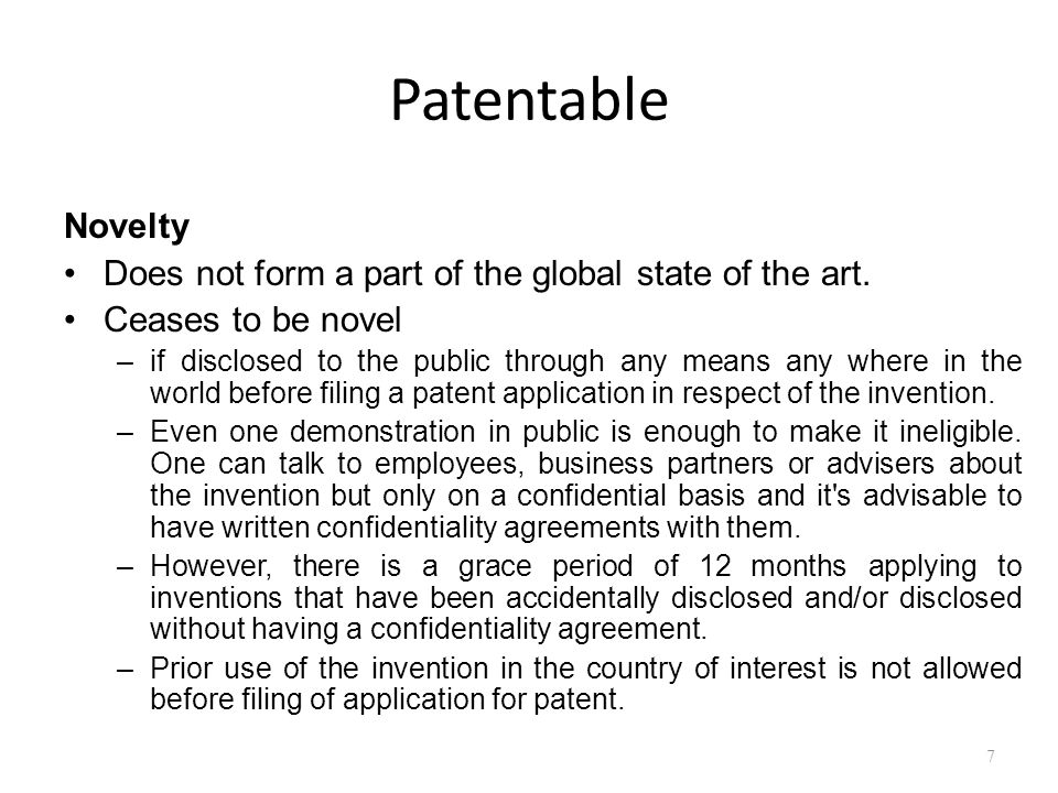Patentable Novelty Does not form a part of the global state of the art.