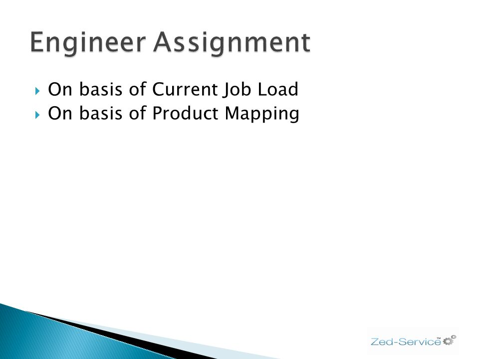 On basis of Current Job Load On basis of Product Mapping