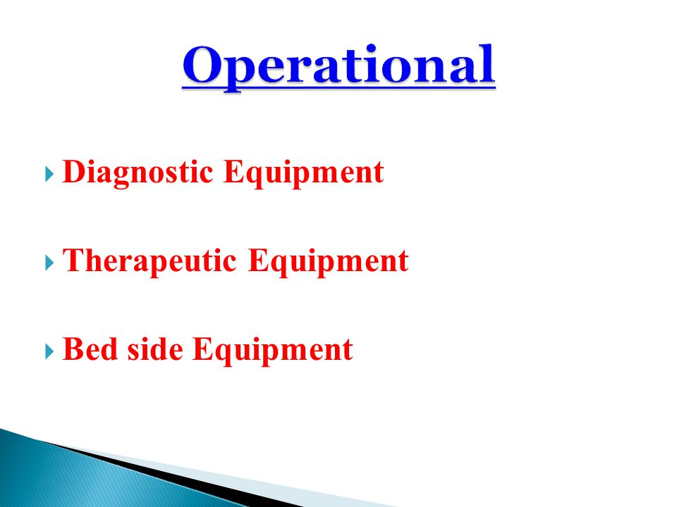 Diagnostic Equipment Therapeutic Equipment Bed side Equipment