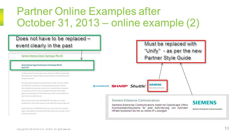 Partner Online Examples after October 31, 2013 – online example (2) 10 Copyright © Unify GmbH & Co. KG 2013. All rights reserved. Must be replaced wit