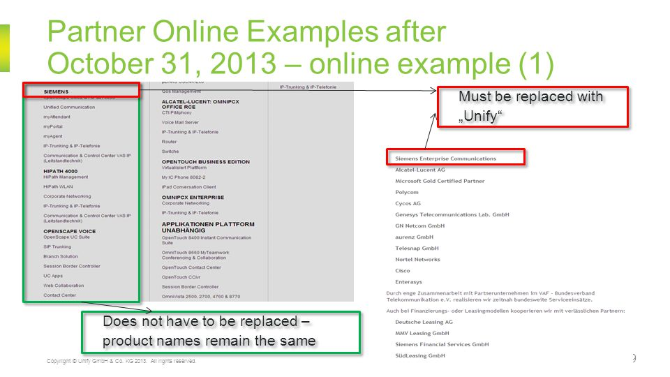 Partner Online Examples after October 31, 2013 – online example (1) 9 Copyright © Unify GmbH & Co.