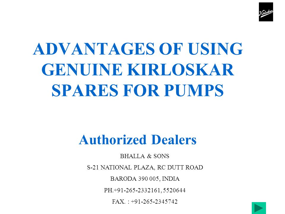 12 FOR BETTER LIFE & TROUBLE FREE SERVICE OF PUMP STOP B UYING SPARES FROM UNAUTHORISED SUPPLIERS & INSIST FOR SPARES FROM US.