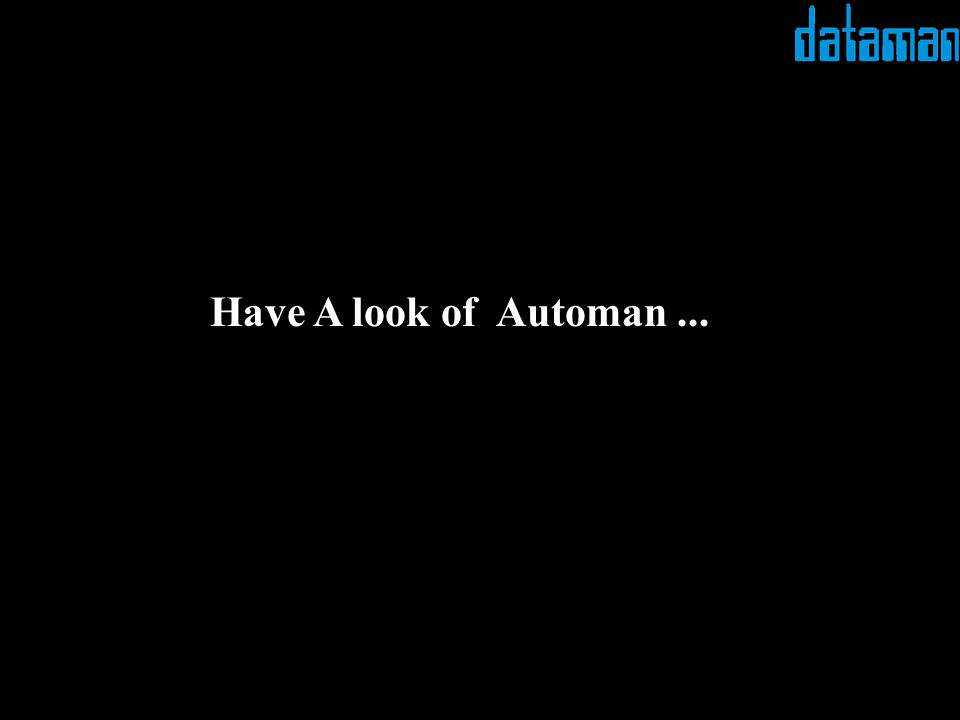 Have A look of Automan...