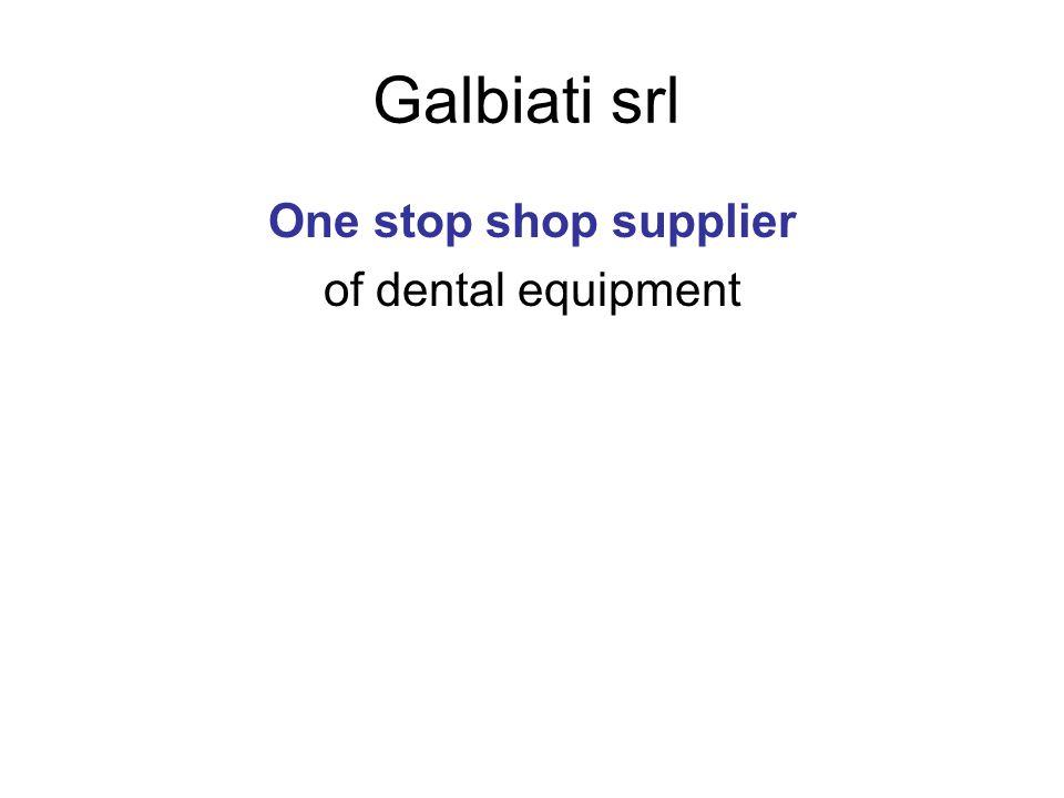 Galbiati srl One stop shop supplier of dental equipment