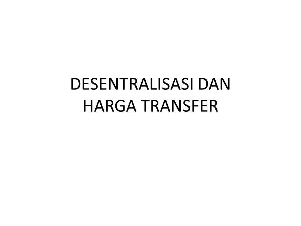 DESENTRALISASI DAN HARGA TRANSFER