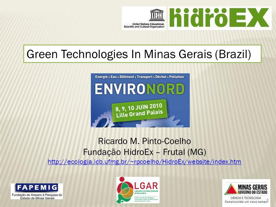 Green Technologies In Minas Gerais (Brazil) Ricardo M.