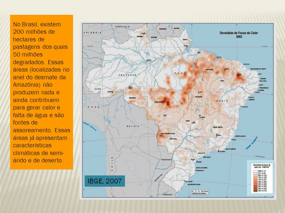 No Brasil, existem 200 milhões de hectares de pastagens dos quais 50 milhões degradados.
