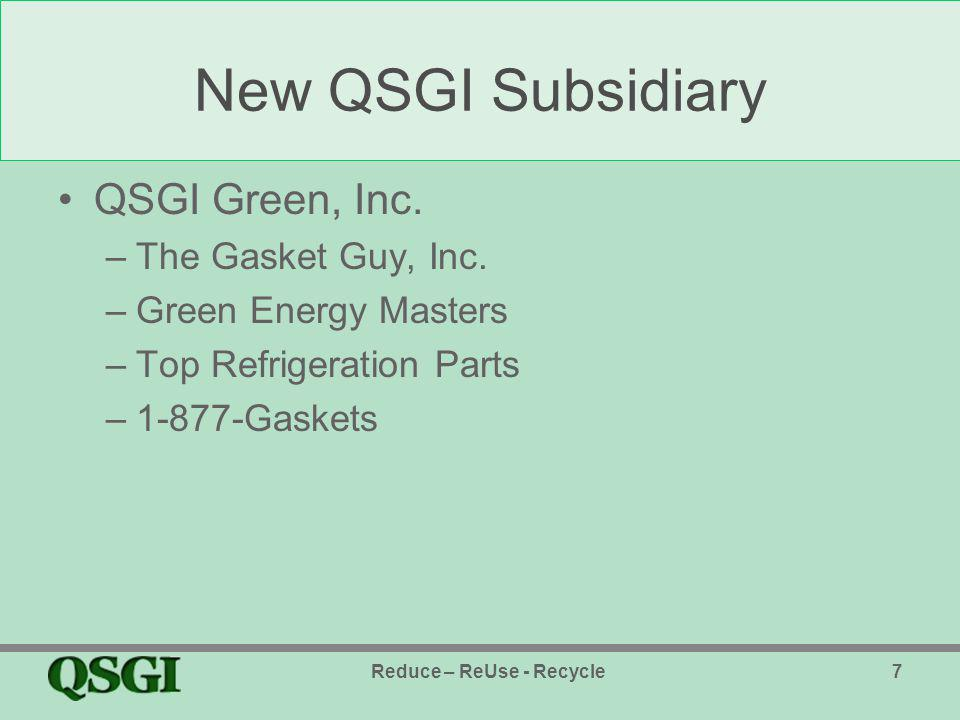 New QSGI Subsidiary QSGI Green, Inc. –The Gasket Guy, Inc.