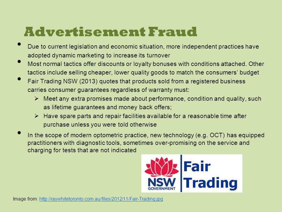 Advertisement Fraud Due to current legislation and economic situation, more independent practices have adopted dynamic marketing to increase its turnover Most normal tactics offer discounts or loyalty bonuses with conditions attached.