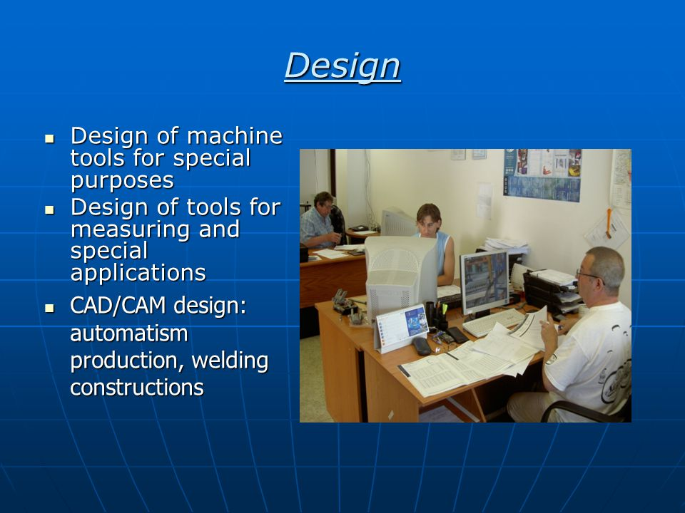 Design Design of machine tools for special purposes Design of machine tools for special purposes Design of tools for measuring and special application