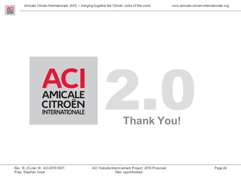 Amicale Citroën Internationale (ACI) – bringing together the Citroën clubs of the world.