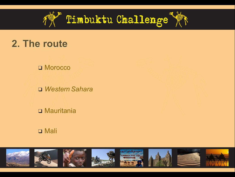 2. The route Morocco Western Sahara Mauritania Mali