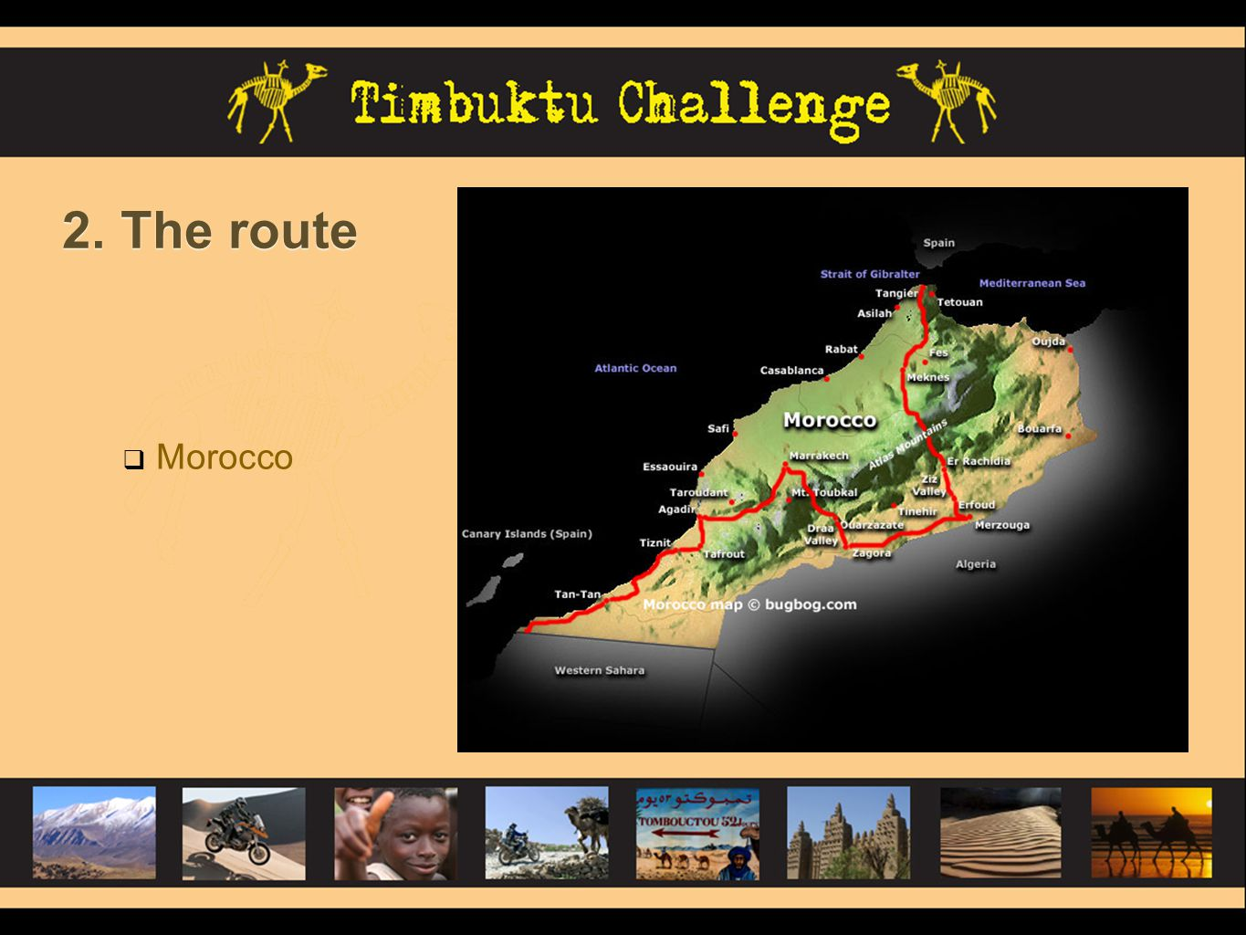 2. The route Morocco