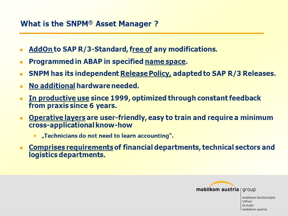 Volkmar Wille Ernst Klaus What is the SNPM ® Asset Manager .