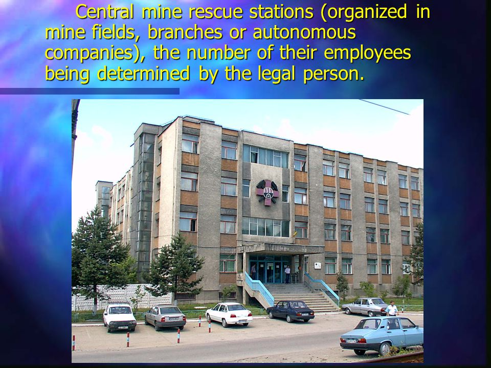 Central mine rescue stations (organized in mine fields, branches or autonomous companies), the number of their employees being determined by the legal person.