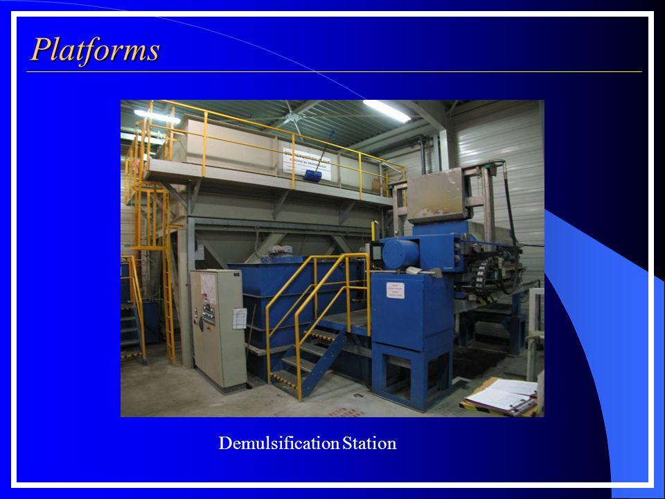Platforms Demulsification Station