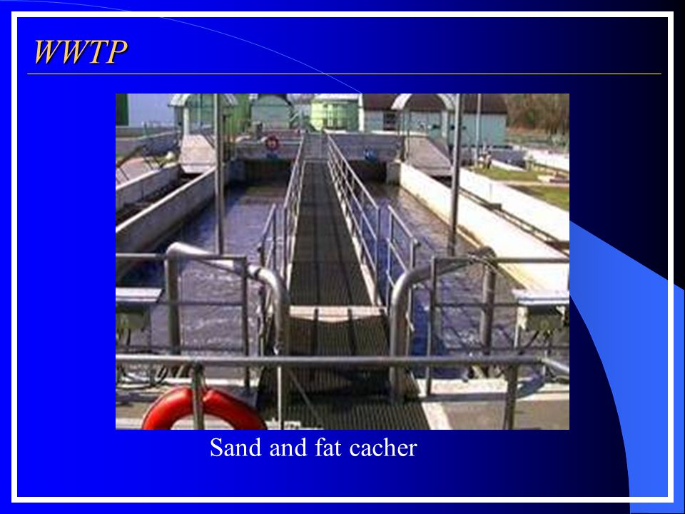 WWTP Sand and fat cacher