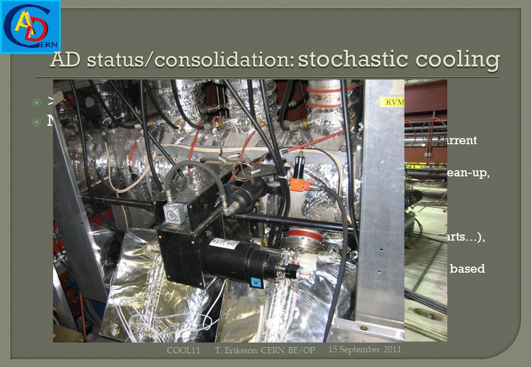>99.5 % availability during physics runs Nevertheless, consolidation is needed after 25 yrs: Pickup movement servo control/motor/ctrls interface renew