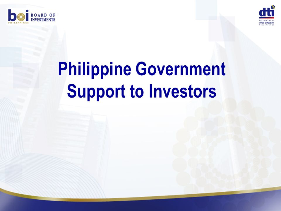 Philippine Government Support to Investors