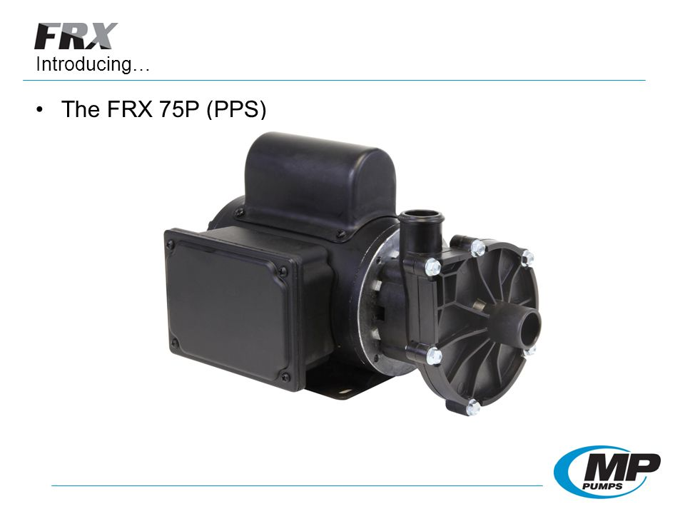 The FRX 75P (PPS) Introducing…