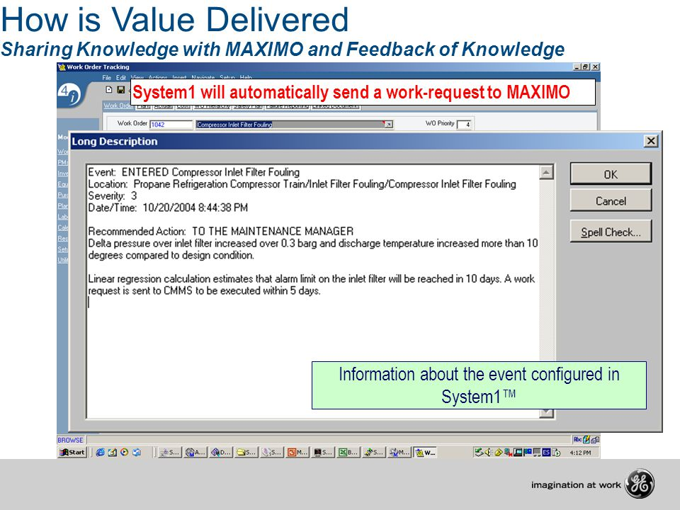 How is Value Delivered Sharing Knowledge with MAXIMO and Feedback of Knowledge System1 will automatically send a work-request to MAXIMO Information ab