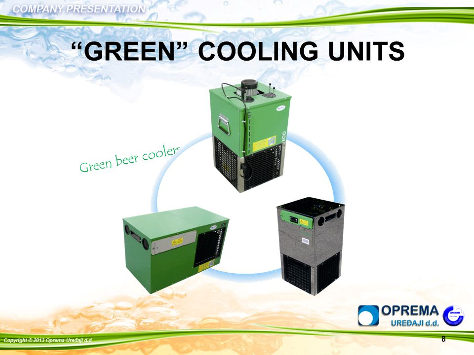 GREEN COOLING UNITS 8 Green beer coolers