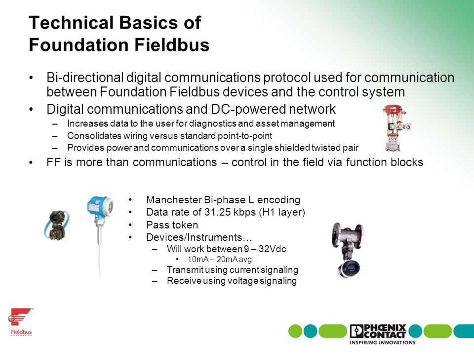 Technical Basics of Foundation Fieldbus Bi-directional digital communications protocol used for communication between Foundation Fieldbus devices and