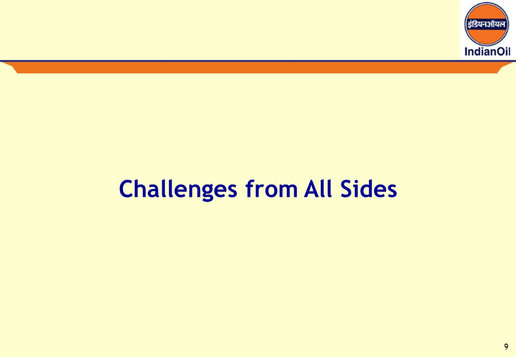 9 Challenges from All Sides