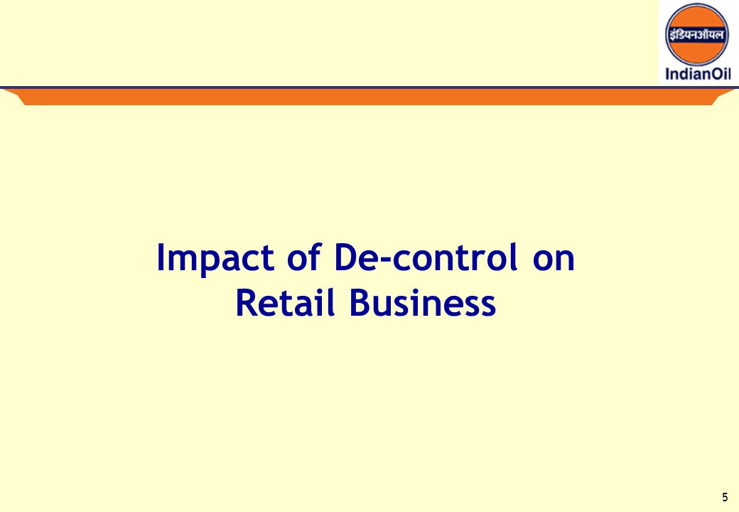 5 Impact of De-control on Retail Business