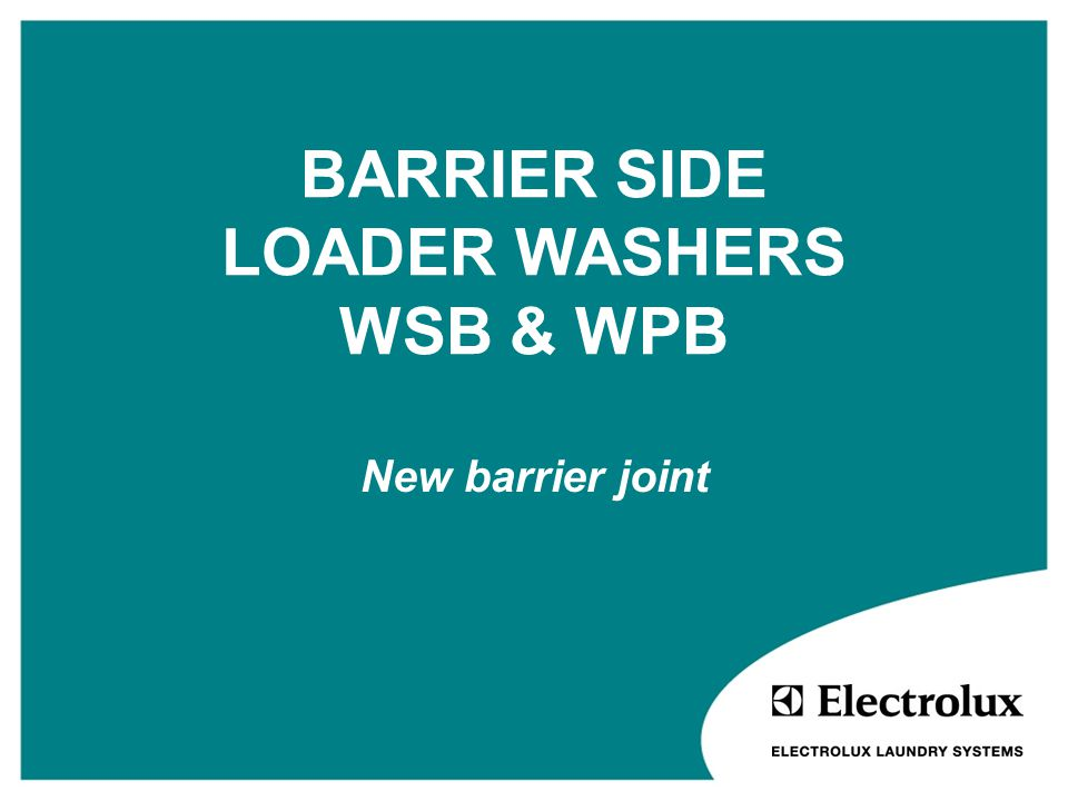 BARRIER SIDE LOADER WASHERS WSB & WPB New barrier joint