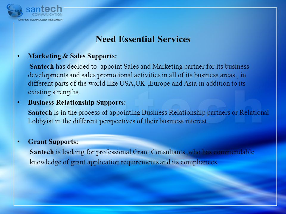 Need Essential Services Marketing & Sales Supports: Santech has decided to appoint Sales and Marketing partner for its business developments and sales