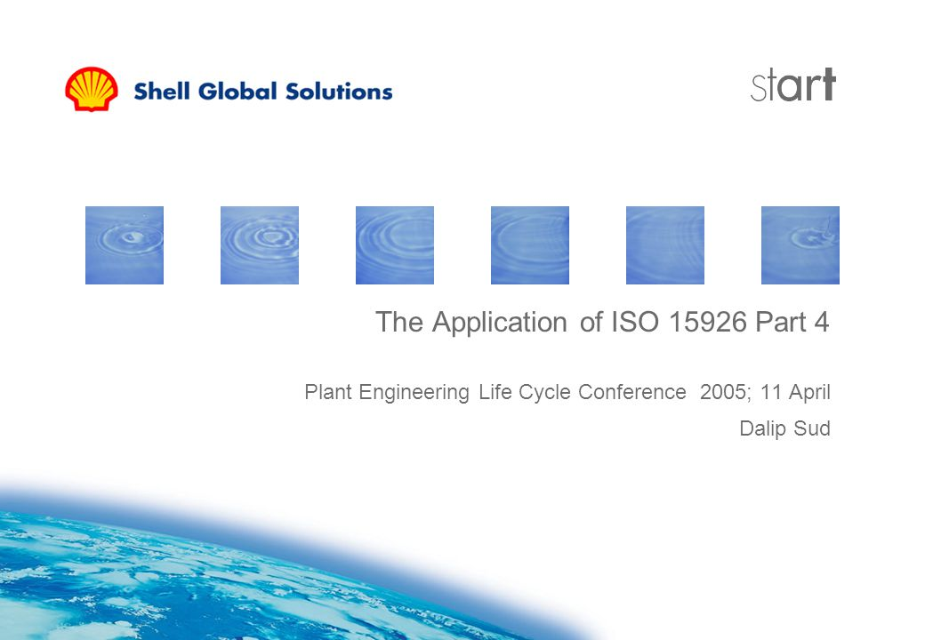 Plant Engineering Life Cycle Conference 2005; 11 April Dalip Sud The Application of ISO 15926 Part 4