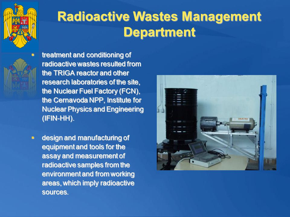 Radioactive Wastes Management Department treatment and conditioning of radioactive wastes resulted from the TRIGA reactor and other research laborator