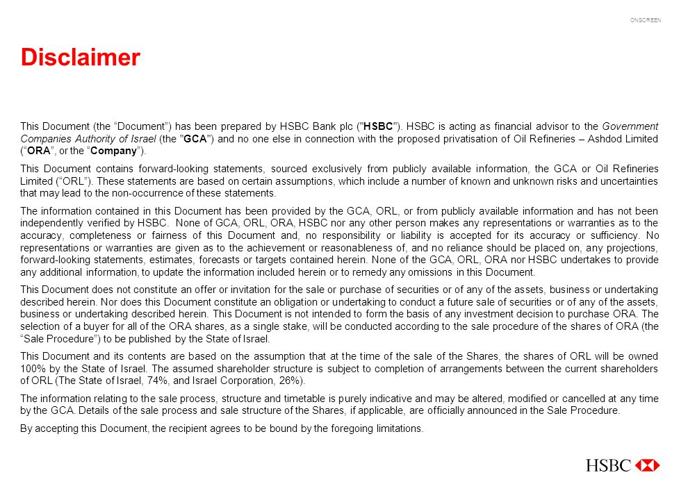 ONSCREEN Disclaimer This Document (the Document) has been prepared by HSBC Bank plc (