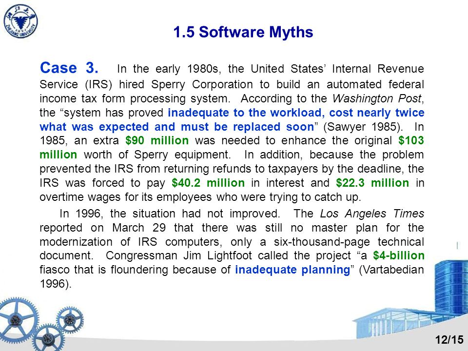 1.5 Software Myths Case 2 (cont.) A week later the boss called the engineer into his office and asked, Where are we.