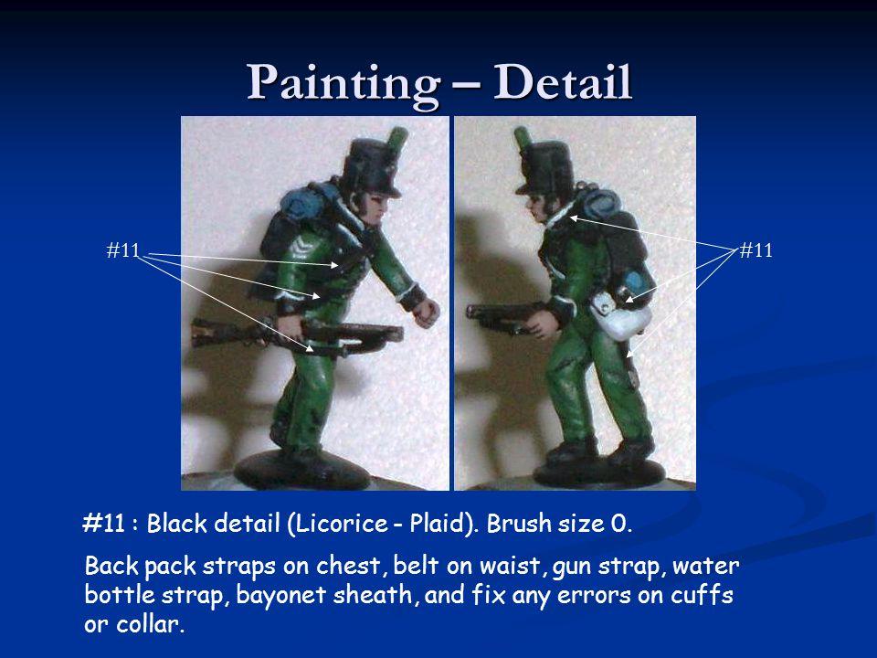 Painting – Detail #11 : Black detail (Licorice - Plaid). Brush size 0. Back pack straps on chest, belt on waist, gun strap, water bottle strap, bayone