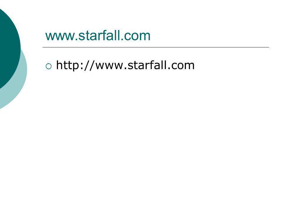 www.starfall.com http://www.starfall.com