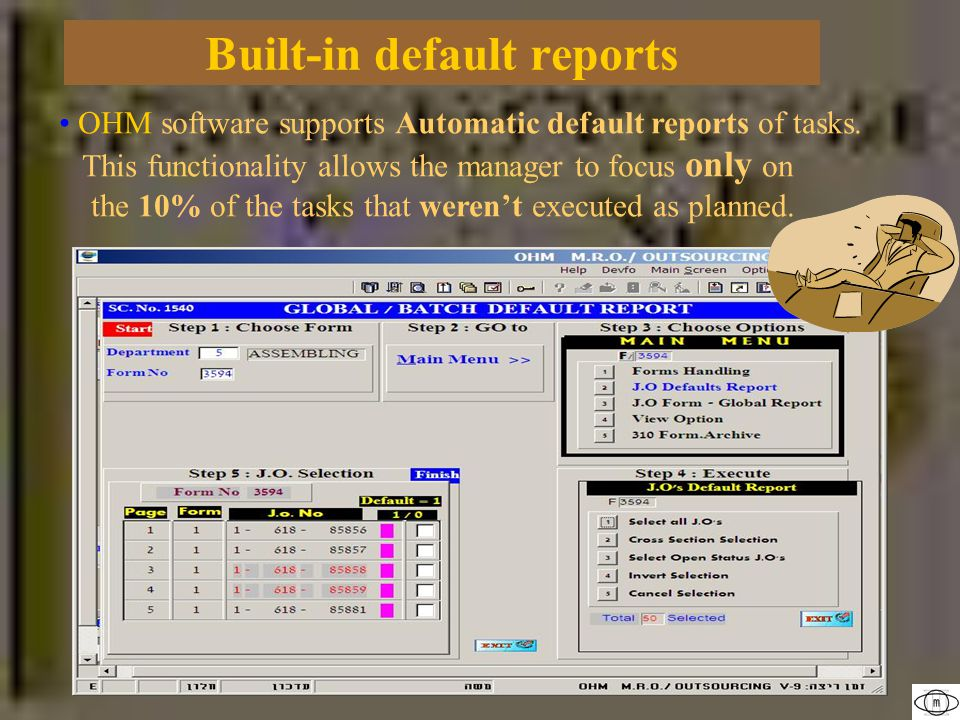 OHM software supports Automatic default reports of tasks.