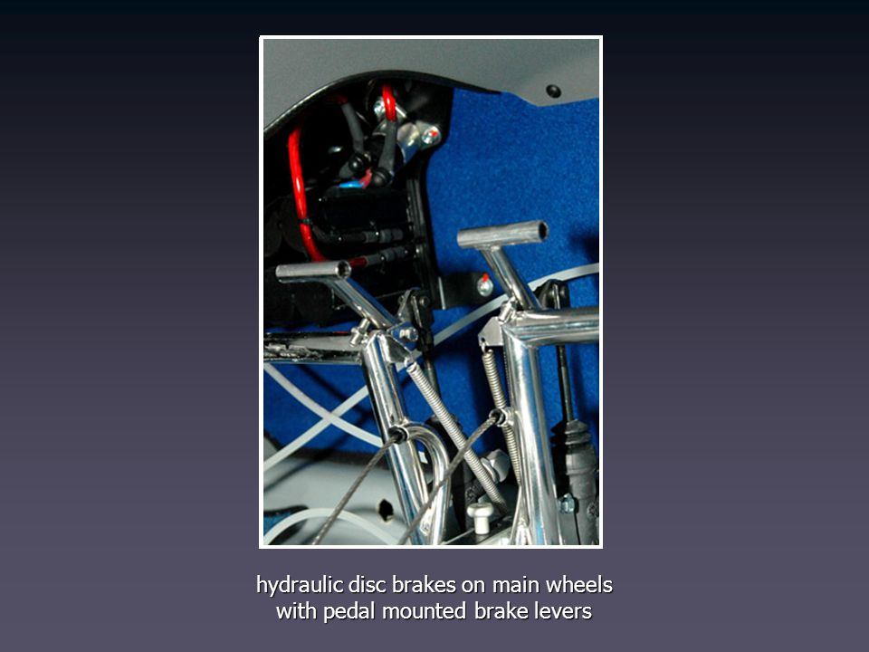 hydraulic disc brakes on main wheels with pedal mounted brake levers